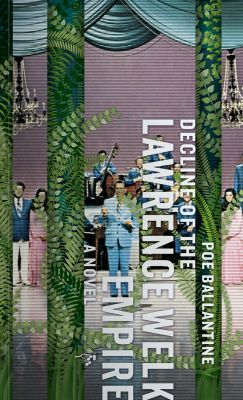 Cover of Decline of the Lawrence Welk Empire