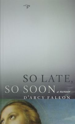 Cover of So Late, So Soon